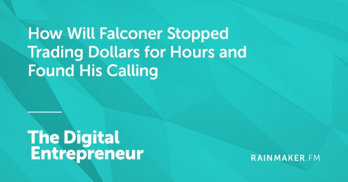 How Will Falconer Stopped Trading Dollars for Hours and Found His Calling