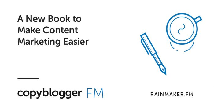 A New Book to Make Content Marketing Easier