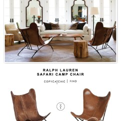 Ralph Lauren Chair Yellow Accent Chairs Safari Camp Copycatchic 5925 Vs All Modern Fashion N You Butterfly Lounge 164