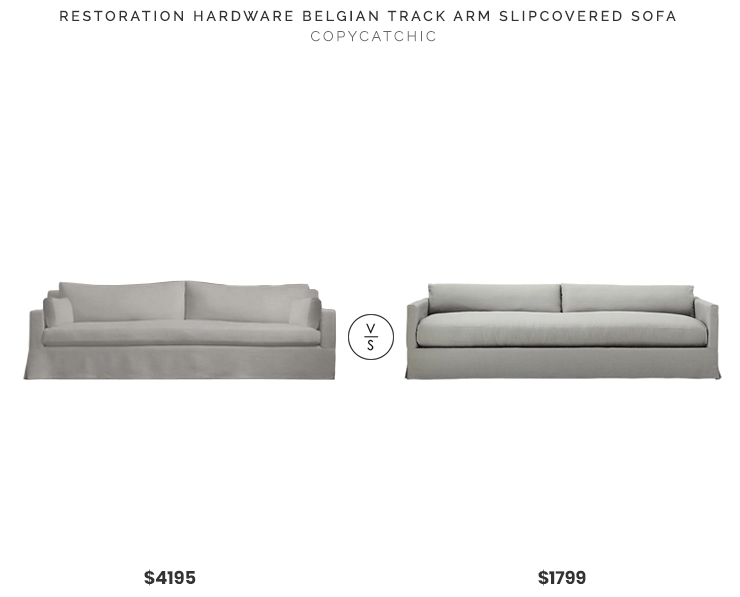 petite belgian track arm slipcovered sofa how to decorate a table farmhouse style archives copycatchic restoration hardware 4195 vs cb2 delphine linen 1799