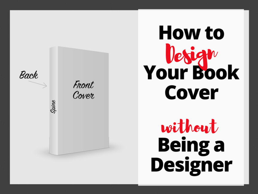 Book Cover Design Tips- How to make a book cover even if you're not a designer