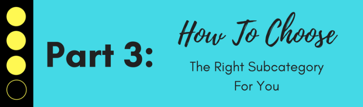 How to choose the right subcategory for you and become an Amazon #1 Best Seller