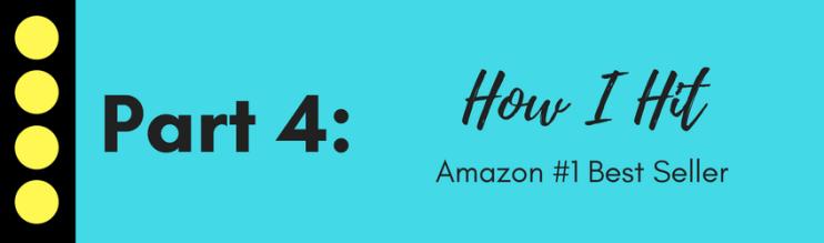 How I hit Amazon #1 Best Seller
