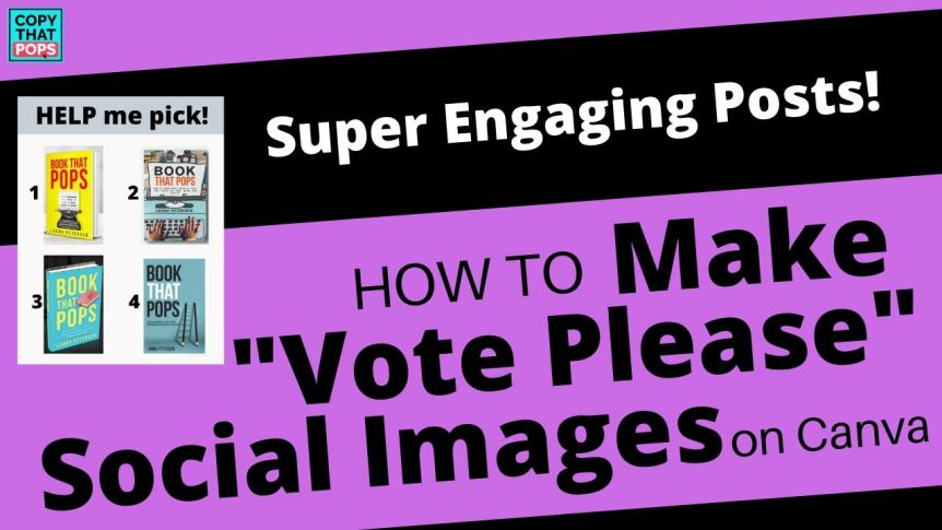 book marketing hack -- Use Canva to Make a Shareable _Please Vote_ Image for Your Book Cover Design / Author Photo