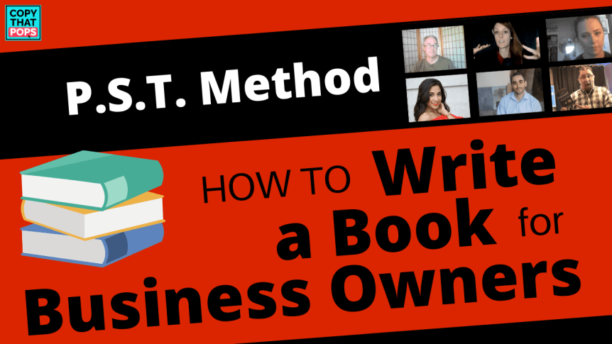book outline writing tips - how to write a book for business owners with the pst method