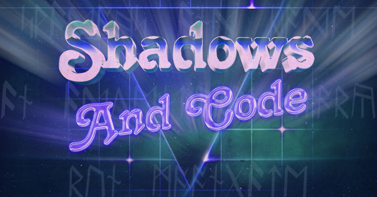 Shadows and Code