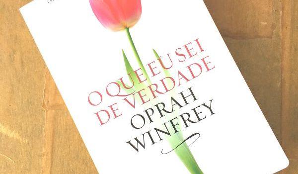 oprah winfrey - o que eu sei de verdade