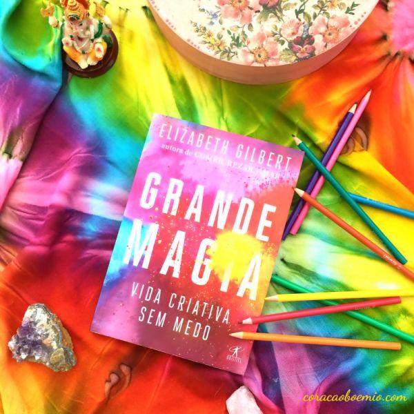 Grande Magia - Elizabeth Gilbert