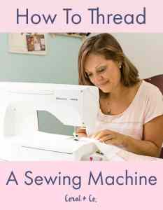 How To Thread A Sewing Machine For Beginners