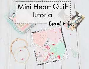 Free Heart Quilt Pattern – Easy Mini Heart Block Quilt Tutorial