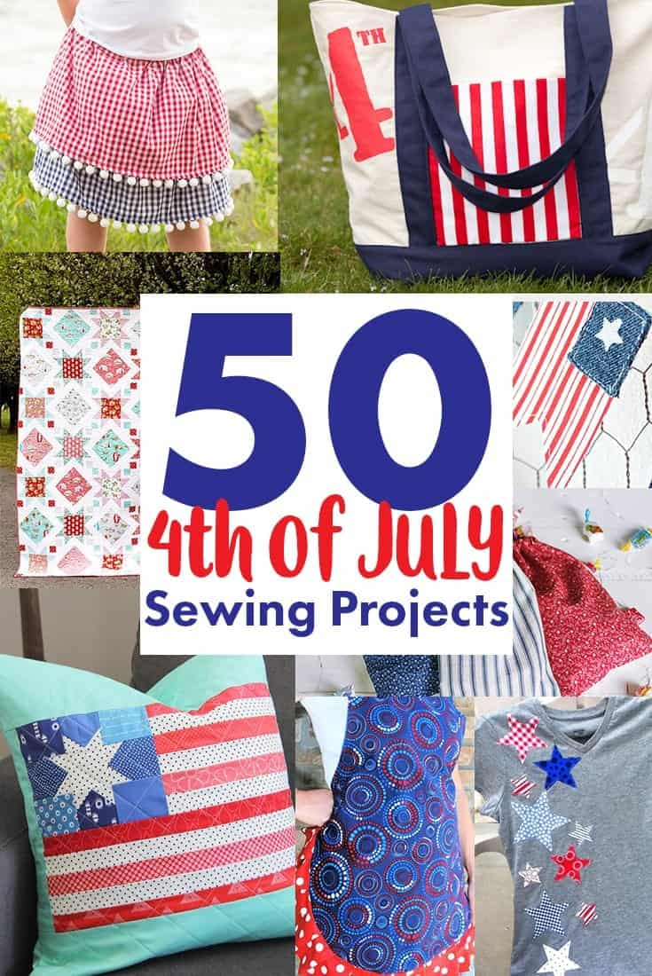 50 4th Of July Sewing Projects Diy Patriotic Patterns