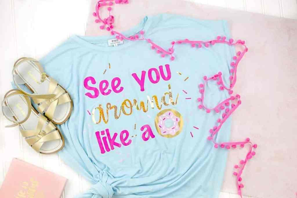 2816193f56946f Donut SVG for Cricut - See You Around Like a Donut T-shirt - Coral + Co.