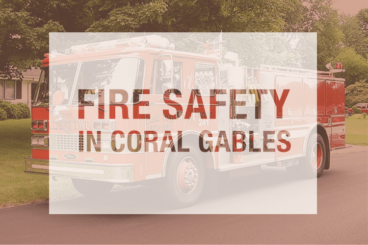Fire-Safety-Tips-Coral-Gables