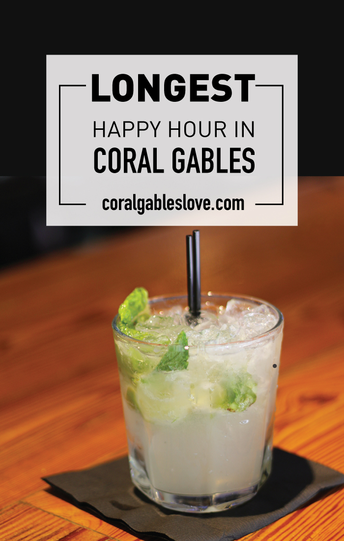 Longest Happy Hour in Coral Gables, Florida