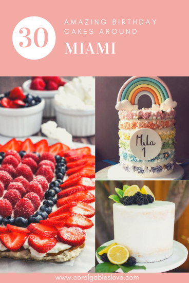 30 Places To Buy An Amazing Birthday Cake in Miami, Florida