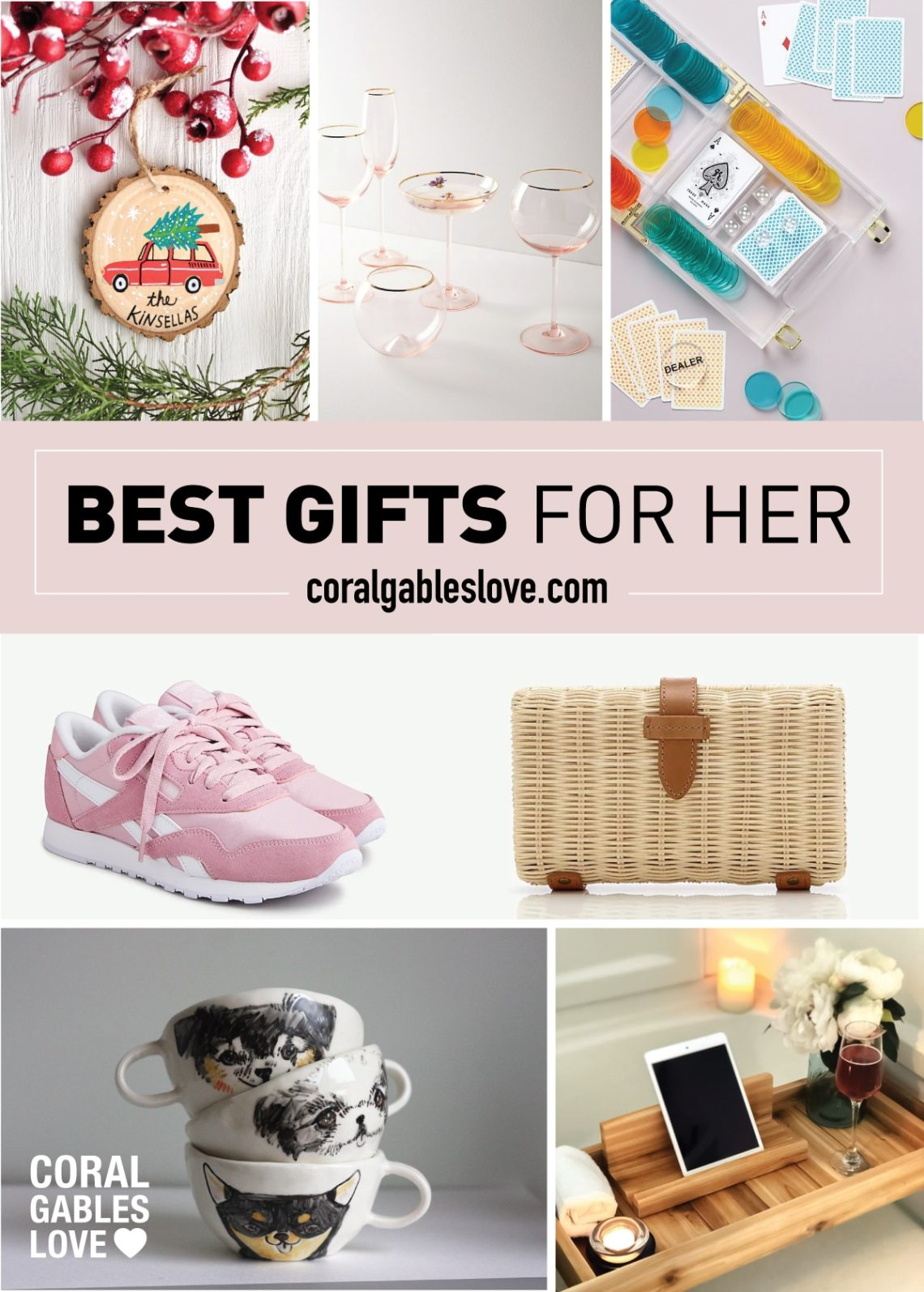 best gift for her 2020 - coral gables love gift guide