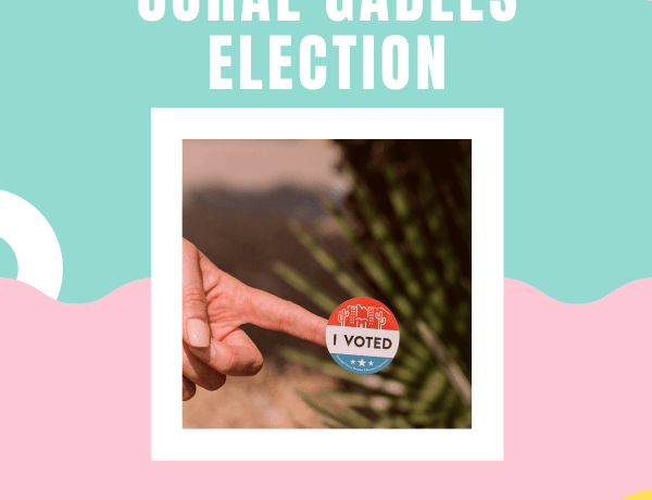 Who to vote for Coral Gables Election April 13, 2021