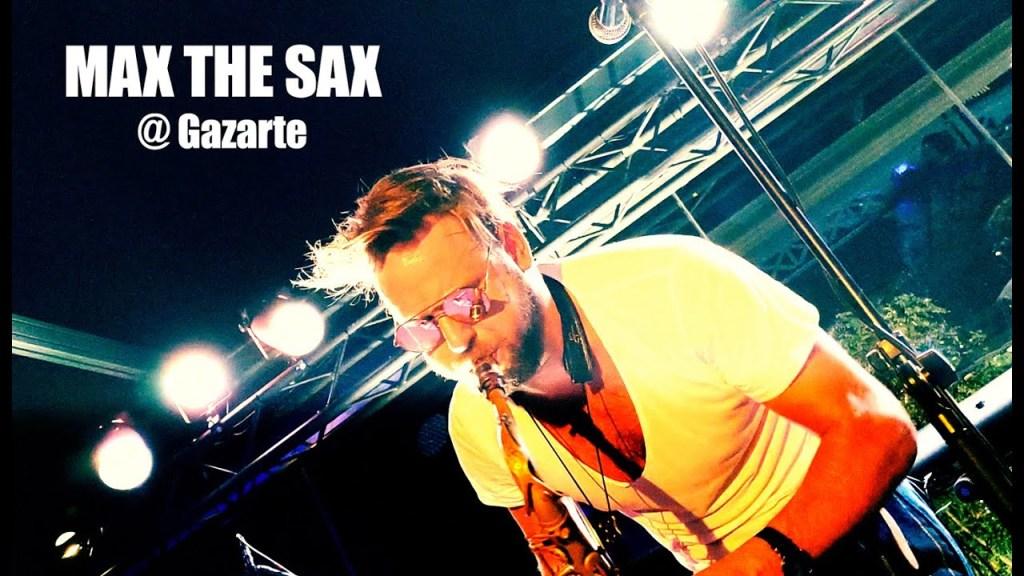 MAX THE SAX @ Gazarte _ Athens 2019