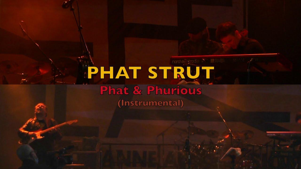 PHAT STRUT – Phat and Phurious (Instrumental) | Live @ LAFF