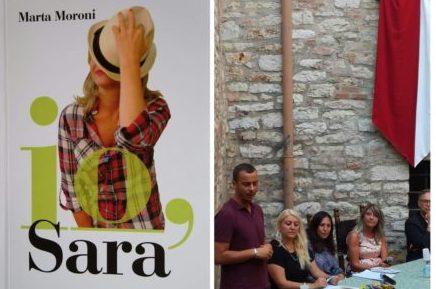 """L'opera prima di Marta Moroni al Corciano Festival: presentato il libro """"Io, Sara"""""""