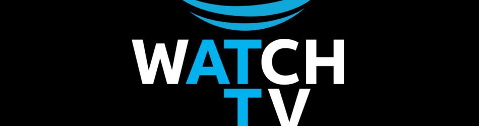 ATT Watch TV