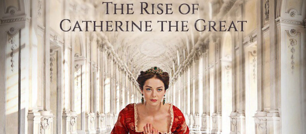 Ekaterina The Rise of Catherine the Great Now On Amazon Prime Video