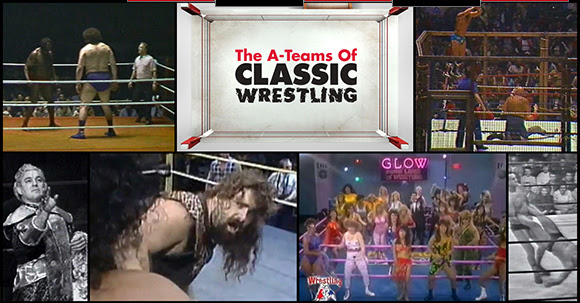 Shout! Factory TV Presents The A-Teams Of Classic Wrestling