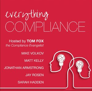Everything Compliance – Episode 46 – The Justice Department's 2019 Guidance for FCPA Compliance programs