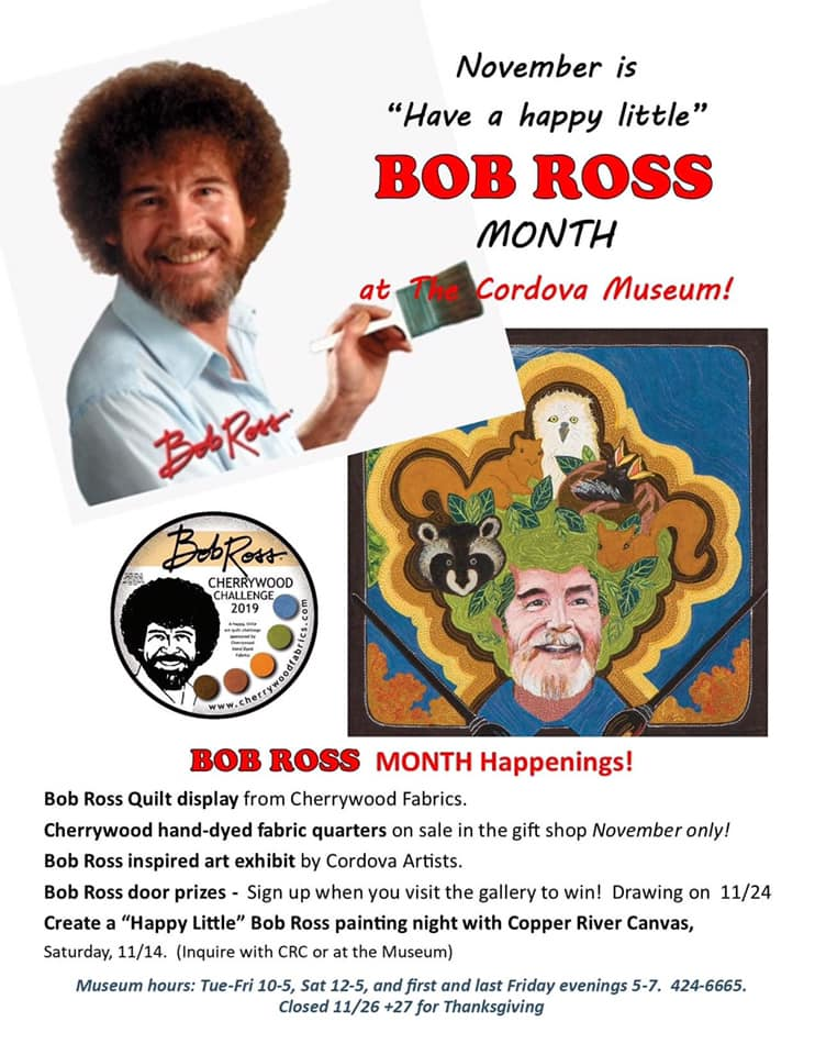 Bob Ross Month at Cordova Museum