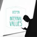 Deepen Internal Values