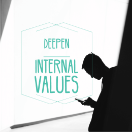 Deepen Internal Values