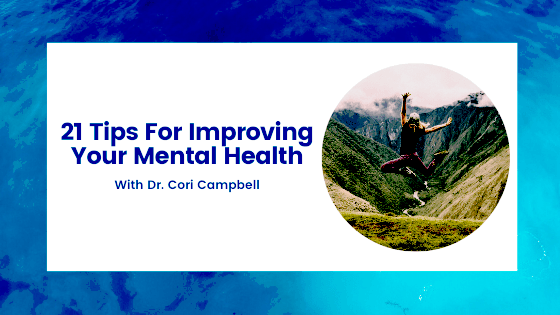 21 Tips For Improving Your Mental Health (2)