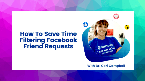 How To Save Time Filtering Facebook Friend Requests