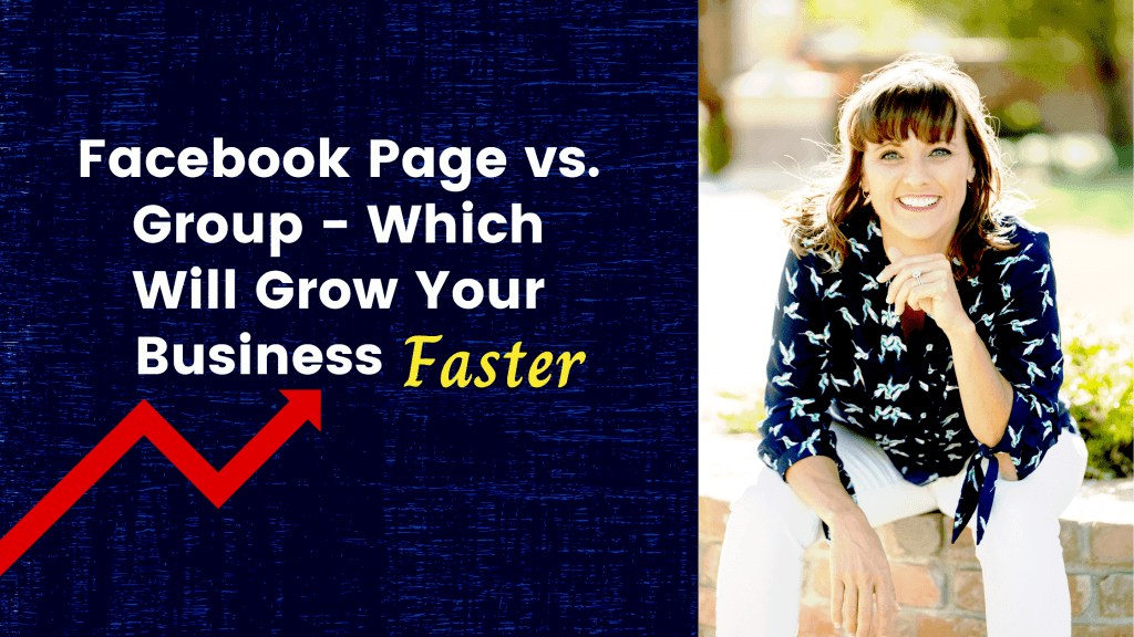 Facebook Page vs. Group - Which One Will Grow Your Business Faster