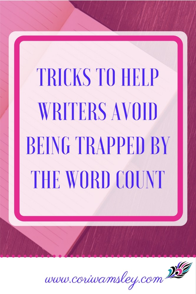 Tricks to Help Writers Avoid Being Trapped by the Word Count