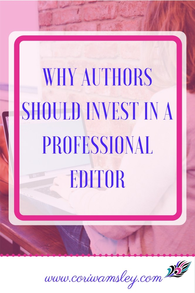 Why Authors Should Invest in a Professional Editor
