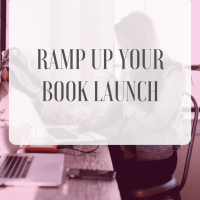 Ramp Up Your Book Launch