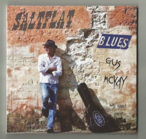 Gus McKay, Salt Flat Mojo Blues