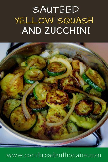 Sauteed Yellow Squash and Zucchini Pinterest
