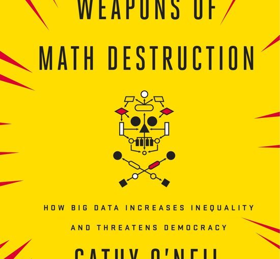 Boek – Weapons of Math destruction