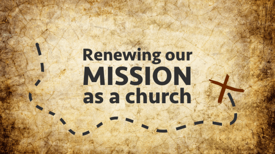 Renewing our Mission as a Church