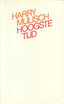 Omslag Harry Mulisch, 'Hoogste tijd'