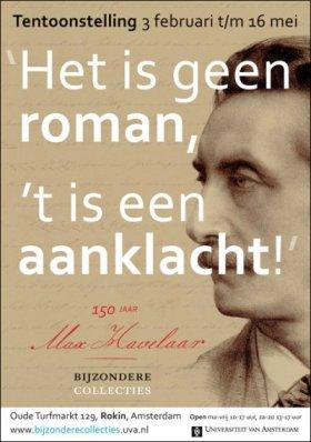 Affiche met tekst ''t is geen roman, 't is een aanklacht!' over de Max Havelaar.