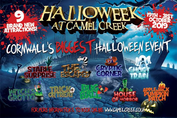 Halloween At Camel Creek, Wadebridge, 19th – 31st October 2019