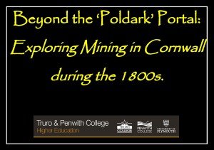 eyond the Poldark Portal - Exploring Mining in Cornwall During the 1800's [1]