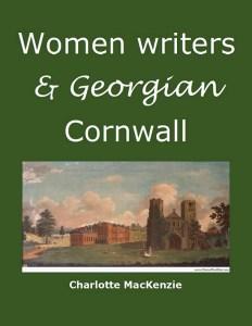Women writers and Georgian Cornwall