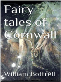 Fairy Tales of Cornwall by William Bottrell