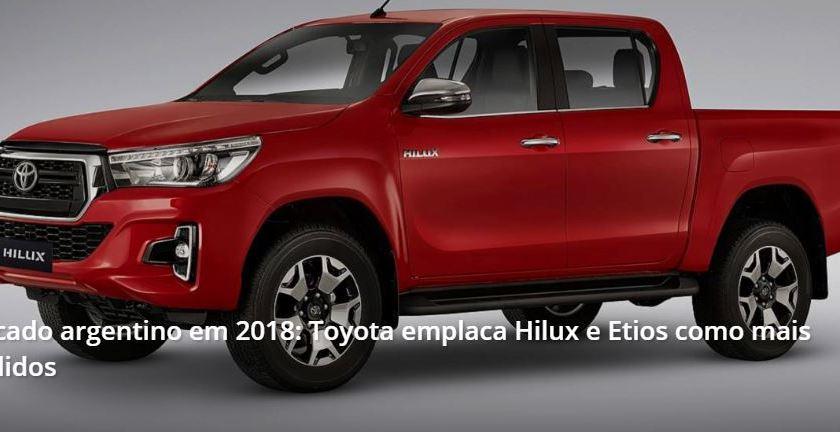Toyota Posicionou a Hilux e o Etios como os mais Vendidos na Argentina