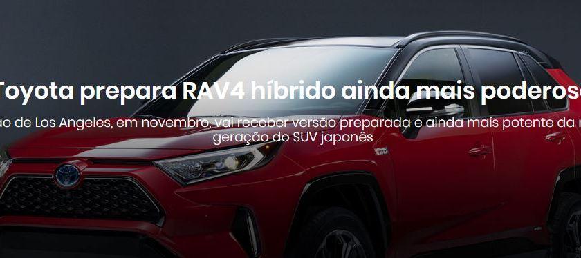 Toyota RAV4: Novo Modelo será mais Poderoso