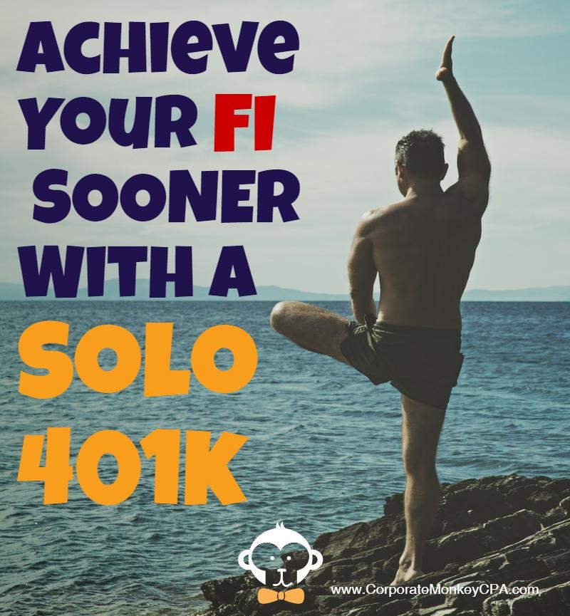 Achieve FI Sooner With A Solo 401k